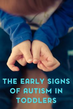 Would you know the early signs of autism in toddlers?