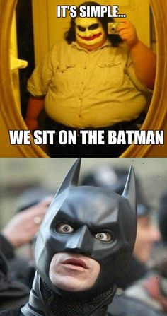 The one thing that Batman fears...Oh, man that face! lol