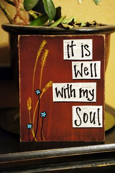 it is well with my soul handmade sign. $16.95, via Etsy.