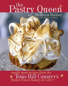 The Pastry Queen by Rebecca Rather