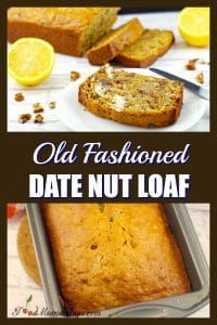 Old Fashioned Date Nut Loaf - foodmeanderings.com -A simple, yet delicious traditional date nut bread that has been passed on for 6 generations. You'll want to take this loaf to the party! #bread #breadrecipes #breadbakers #baking #dates #foodmeanderings #loaf #nuts #oldschool #traditional #vegetarian #vegetarianrecipes