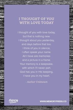 I Thought of You With Love Today -  A collection of religious funeral poems that help guide us in our grieving. Curated by Memory Press, creators of beautiful, uplifting, and memorable funeral programs