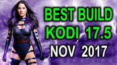The Best New Kodi 17.5 build for November 2017 Spinz TV Fury Build - Complete Setup & Walkthrough - YouTube