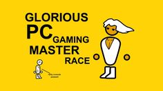 GAMER master RACE - Google Search