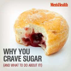 Discover the bittersweet truth about your #sugar craving: http://www.menshealth.com/weight-loss/new-war-sugar?cid=soc_pinterest_content-health_july14_whyyoucravesugar