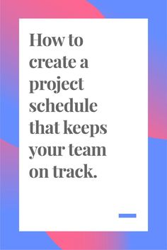 You need to deliver your project on deadline and the best way to do that is to create a project schedule that keeps all team members on track Click through to find out ho. Project Management Certification, Program Management, Management Styles, Time Management Tips, Business Management, Team Building, Microsoft Project, Project Management Templates, Business Education