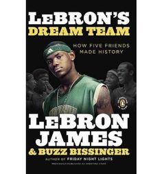 LeBron's Dream Team: How Five Friends Made History, LeBron James & Buzz Bissinger Air Max Essential, Air Max Classic, Max Trainer, Five Friends, Nike Quotes, Air Max Day, Air Max Thea, Nike Workout, Penguin Books