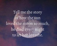 Sun and the moon love love quotes quotes cute quote in love love quote amazing instagram quotes
