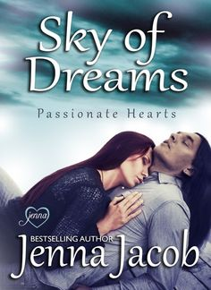Sky of Dreams (Passionate Hearts, Book 1) Cover Reveal & Pre Order Blitz hosted by Once Upon An Alpha​