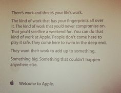 apple new hires photo Every new employee hired should receive a welcome note from the new employer encouraging them for coming aboard; and letting them know that the new company believes in their vision Great Quotes, Quotes To Live By, Key Quotes, Apple Notes, Welcome Letters, First Day Of Work, New Employee, New Job, Inspire Me