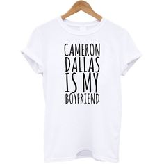 Cameron Dallas is my boyfriend ($14) ❤ liked on Polyvore featuring tops, shirts, magcon, blusas, boyfriend shirt, boyfriend tank top, shirts & tops and boyfriend tops