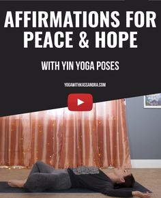 Are you feeling stressed, depressed or anxious? Have you tried repeating some affirmations to yourself to get you through these times? The following affirmations, and combined yin yoga poses, will help you find comfort, reassurance, inner well-being, and peace.