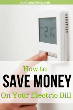 Looking to save money on your electric bill? Save energy in your home following these easy steps to save on electric.