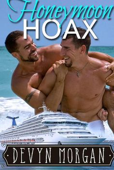 eBook deals on Honeymoon Hoax by Devyn Morgan, free and discounted eBook deals for Honeymoon Hoax and other great books. Men Kissing, Two Best Friends, Gay Couple, Man In Love, Romance Books, Great Books, Cute Guys, Ebooks, Novels