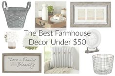 I've spent countless hours searching for the right pieces for my living room, so I thought I'd save you the time and list the best farmhouse decor under $50