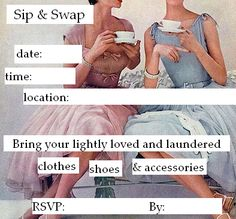 Clothes swap invite - This would be fun! Clothing Exchange, Clothing Swap, Ladies Night, Girls Night Out, Girls Weekend, Clothes Swap Party, Swap Shop, Walk In Wardrobe, Party Entertainment