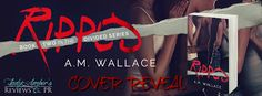 Ripped Cover Reveal & Giveaway with AM Wallace.    Title: Ripped  Author: A.M. Wallace  Genre: NA Contemporary Romance   Cover Designer: Najla Qamber Designs  Editor: Nicole Zoltack  Expected Release Date: July 24th 2017  Hosted by: Lady Ambers PR  Blurb:  Hannah wants Marcus but who does Marcus want?  Marcus is a guy with choices. Choices most guys would kill for. But these choices are not what he wants. Having to choose a friendship or a relationship with his best friend was one thing but…