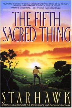 """The Visions of Justice class is reading """"The Fifth Sacred Thing"""" by Starhawk. This dystopian novel focuses on a future California in a clash between tolerance and repression. Book 1, The Book, Book Nerd, Books To Read, My Books, Yoga Books, Poetry Books, Reading Books, Survival"""