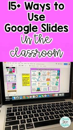 How to Use Google Slides in the Classroom   Create Dream Explore