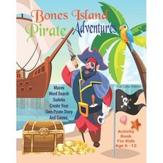 Unleash your child's creativity. This fun,  full color interior Pirate activity book is filled with lots of fun activities and games for children age 6-12 years old. This is an 8 x 10 Inch Pirate adventure book, with 24 full color interior pages.  Activities include:  Pirate Mazes  Pirate Word Searches / Finds  Pirate Puzzles Pirate Sudoku  Pirate Jokes  Create Your Own Pirate Story  Create Your Own Pirate Games  See our Author's page for other books, planners and journals we have created by… Pirate Games For Kids, Pirate Activities, Adventure Activities, Book Activities, Pirate Words, Pirate Adventure, Creative Kids, Fun Games, Colorful Interiors