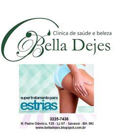 Bella Dejes Clínica de Saúde e Beleza: TRATAMENTO PARA ESTRIAS