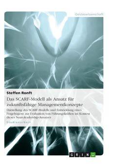 Das SCARF-Modell als Ansatz für zukunftsfähige Managementkonzepte GRIN http://grin.to/AVdMn Amazon http://grin.to/02VZm