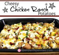 cooking: The Cheesy Chicken Ranch Potatoes Ranch Potato Recipes, Chicken Recipes, Chicken Bacon Ranch Potato Bake, Turkey Recipes, Ranch Chicken, Cheesy Chicken, Great Recipes, Favorite Recipes, Yummy Recipes