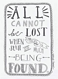All Cannot Be Lost