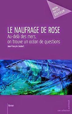 La Librairie des Inconnus : Le naufrage de rose