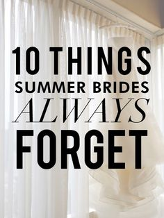 10 Things Summer Brides Always Forget
