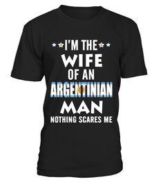 Wife Of An Argentinian Man  #wife#tshirt#tee#gift#holiday#art#design#designer#tshirtformen#tshirtforwomen#besttshirt#funnytshirt#age#name#october#november#december#happy#grandparent#blackFriday#family#thanksgiving#birthday#image#photo#ideas#sweetshirt#bestfriend#nurse#winter#america#american#lovely#unisex#sexy#veteran#cooldesign#mug#mugs#awesome#holiday#season#cuteshirt