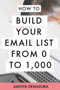 How to Build Your Email List from 0 to // Aminta Demadura -- Email Marketing Design, Email Marketing Campaign, Email Marketing Strategy, E-mail Marketing, Internet Marketing, Online Marketing, Mobile Marketing, Digital Marketing, Business Marketing
