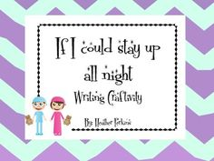If I Could Stay Up All Night {Narrative Writing Craftivity}