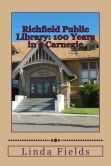 Richfield Public Library: 100 Years in a Carnegie