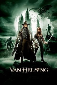 "Van Helsing""~ Hugh Jackman, In this adrenaline-powered adventure, legendary monster hunter Van Helsing (Hugh Jackman) is summoned to Transylvania for a sweeping battle against the forces of"