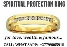 SPIRITUAL PROTECTION RING FOR LOVE , WEALTH & FAMOUS +27799065918  Spiritual Powers in South Africa ... Spiritual Powers - Powerful African traditional healers who can help you with life's problems using powerful traditional & natural healing rituals  spiritualpowerza@gmail.com