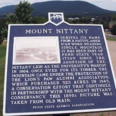 Mount Nittany is an iconic place for many Penn Staters across the state, especially for students traveling to Beaver Stadium or the Berkey Creamery for fun and treats. Students put a hike to the top on their before-I-leave  bucket list.