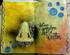 I really like the layers of color and texture in this visual journal spread.