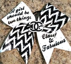 "A girl should be two things ""Classy & Fabulous"" Cheer Bow by Just Cheer Bows"