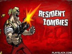 Resident Zombies  Android Game - playslack.com , a blood-thirsty game, where you will go by an air-conditioned bike and to ruin gatherings of zombie.
