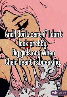 Big girls cry when their hearts are breaking. ´´ Sia - Big Girls Cry (Lyrics) Sia Lyrics, Sia Songs, Dont Cry Quotes, Quotes To Live By, Big Girl Quotes, Eye Quotes, Lyric Quotes, Sia And Maddie, I Dont Believe You