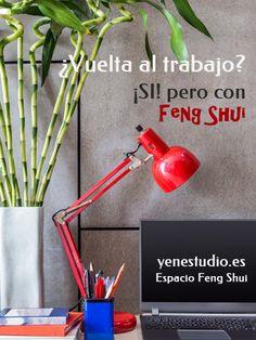 ¿Vuelta al trabajo? Si!!! pero con Feng Shui