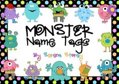 Monster Name Tags Freebie...how cute are these??