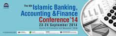 Islamic Banking, Accounting &Finance Conference'14