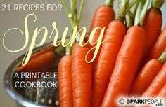 Printable Cookbook: Our Best Spring Recipes via @SparkPeople