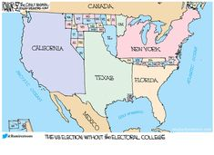 The United States without the electoral college. Pulitzer Prize winning Michael P. Ramirez, and his wonderful  political cartoons