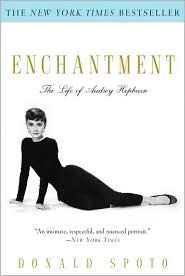 Enchantment: The Life of Audrey Hepburn. I just love her, and this is a well written biography