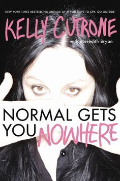 """Normal Gets You Nowhere"" By Kelly Cutrone.. I STILL HAVE TO GET THIS BOOK."