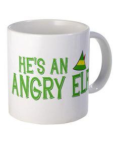'He's an Angry Elf' Mug #zulily #zulilyfinds