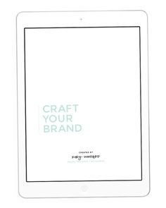 Craft Your Brand | The Self Study Guide For Branding Your Blog